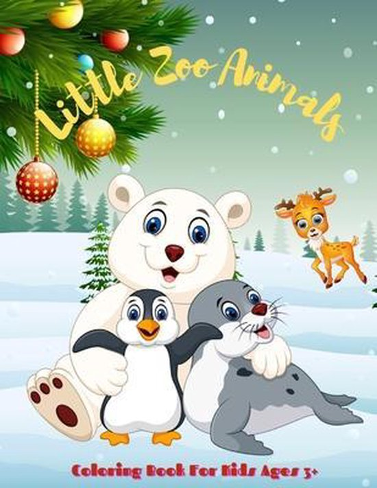 Little Zoo Animals - Coloring Book For Kids Ages 3+