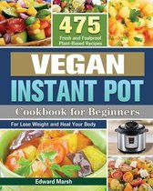 Vegan Instant Pot Cookbook For Beginners
