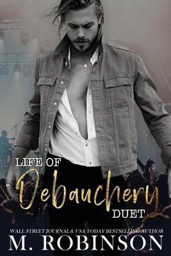 Life of Debauchery