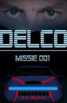 Boek cover Delco Missie 001 van Arno Daglinckx