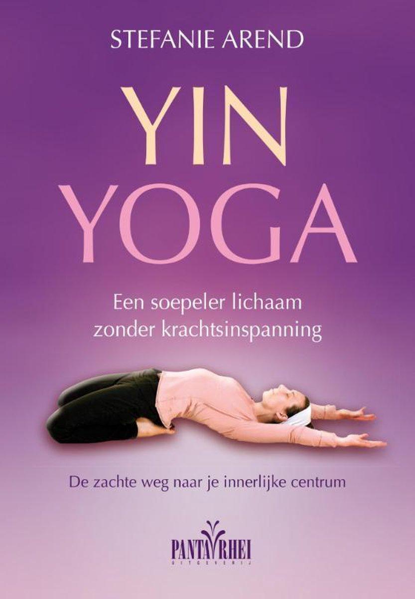 Yin yoga - Stefanie Arend