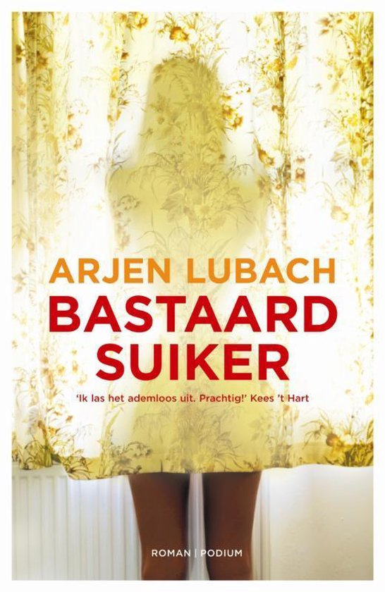 Boek cover Bastaardsuiker van Arjen Lubach (Paperback)