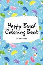 Happy Beach Coloring Book for Children (6x9 Coloring Book / Activity Book)