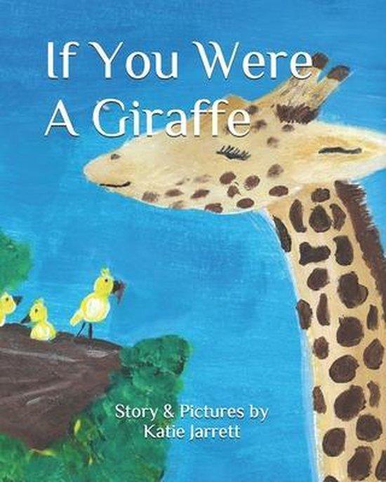 If You Were A Giraffe