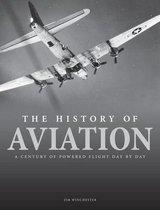 The History of Aviation