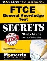 FTCE General Knowledge Test Secrets Study Guide