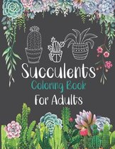 Succulents Coloring Book For Adults