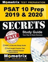 PSAT 10 Prep 2019 & 2020 - PSAT 10 Secrets Study Guide, Full-Length Practice Test with Detailed Answer Explanations