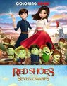Red shoes and the seven dwarfs coloring book