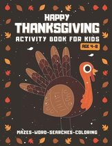 Happy Thanksgiving Activity Book For Kids Ages 4-8