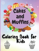 Cakes and Muffins Coloring Book For Kids