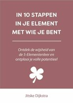 In 10 stappen  -   In 10 stappen in je element met wie je bent