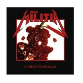 Metal Militia: A Tribute to Metallica