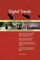 Digital Trends A Complete Guide - 2021 Edition
