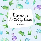 Dinosaur Coloring and Activity Book for Children (8.5x8.5 Coloring Book / Activity Book)