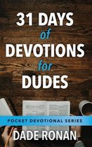 31 Days of Devotions for Dudes