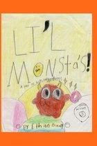 Lil' Monsta's!