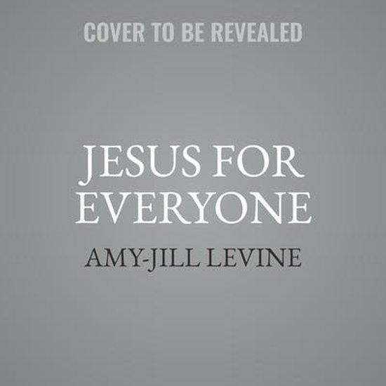 Boek cover Jesus for Everyone van Amy-Jill Levine (Onbekend)