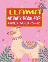 Llama Activity Book for Girls Ages 8-12
