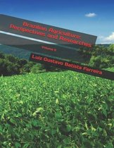 Brazilian Agriculture: Perspectives and Researches