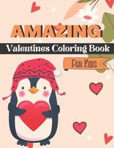 Amazing Valentines Coloring Book For Kids