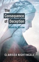 The Consequence of Deception