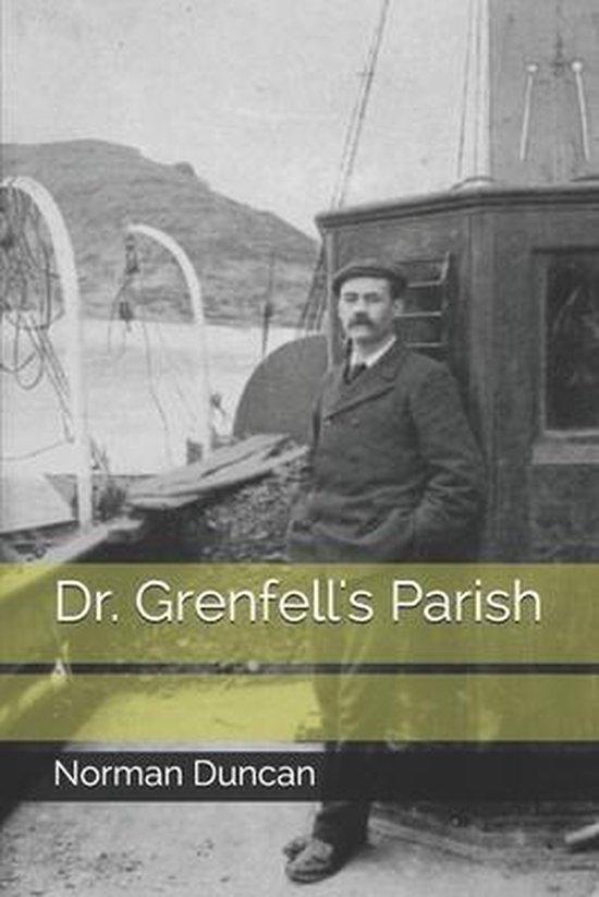Dr. Grenfell's Parish