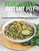 Vegetarian Instant Pot Cookbook