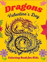 DRAGONS Valentine's Day Coloring Book For Kids