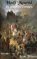 Hadji Mourad et autres contes