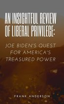 AN INSIGHTFUL REVIEW OF LIBERAL PRIVILEGE: