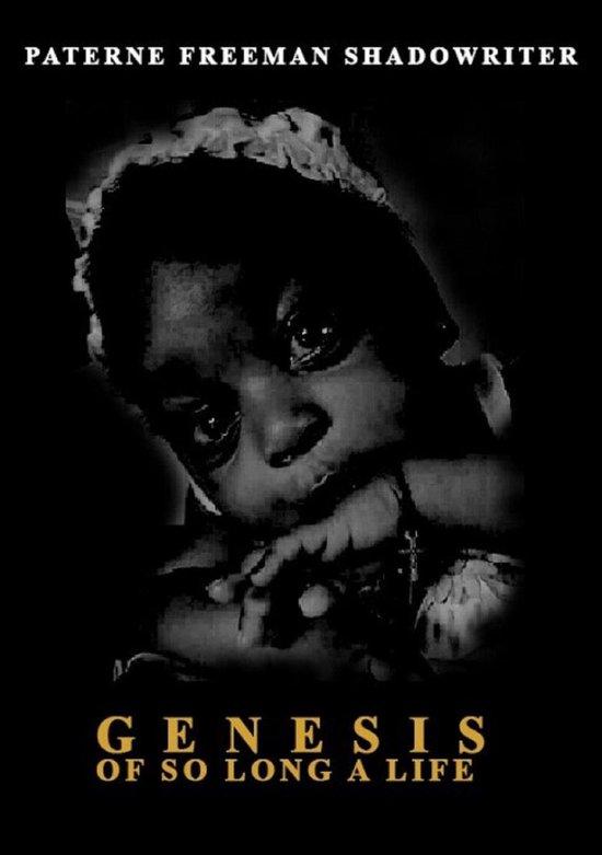 Genesis of so Long a Life
