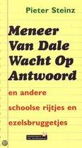 Meneer Van Dale Wacht Op Antwoord