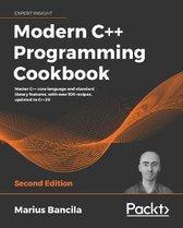 Modern C++ Programming Cookbook