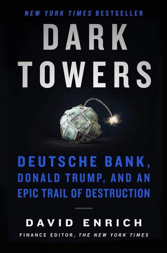 Boek cover Dark towers: deutsche bank, donald trump, and an epic trail of destruction van David Enrich (Paperback)