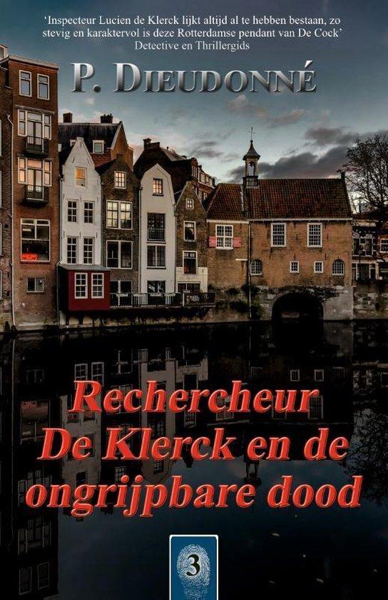 De Klerck 3 -   Rechercheur De Klerck en de ongrijpbare dood