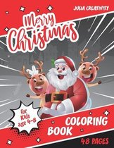 Merry Christmas Coloring Book for Kids age 4-8