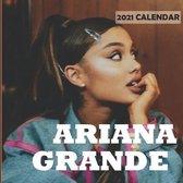 Ariana Grande 2021 Calendar
