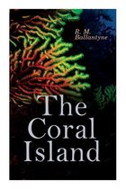 The Coral Island: Sea Adventure Novel