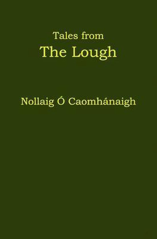 Tales from The Lough