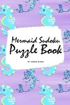 Mermaid Sudoku 9x9 Puzzle Book for Children - Easy Level (6x9 Puzzle Book / Activity Book)