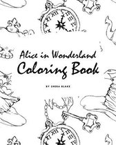 Alice in Wonderland Coloring Book for Young Adults and Teens (8x10 Coloring Book / Activity Book)