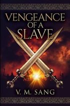 Vengeance of a Slave