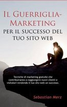 Il Guerriglia-Marketing per il successo del tuo sito web