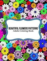 Beautiful Flowers Patterns Adults Coloring Book