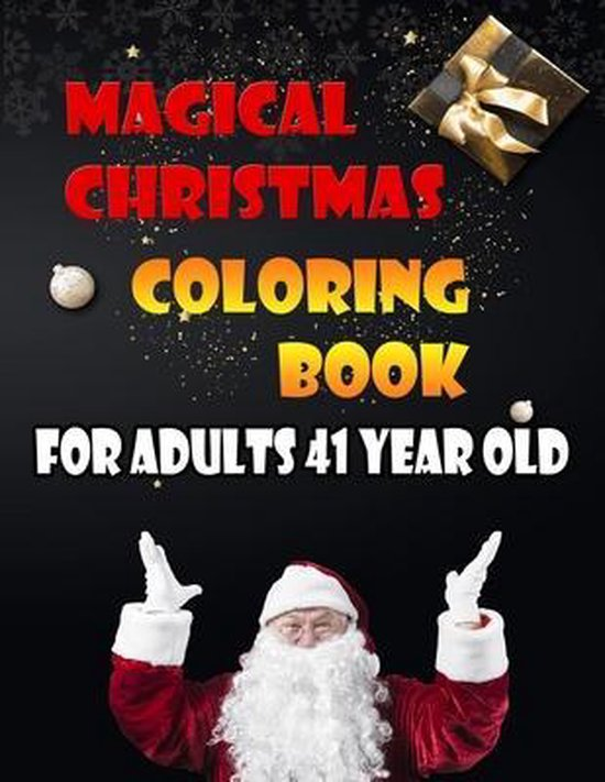 Magical Christmas Coloring Book For Adults 41 Year Old