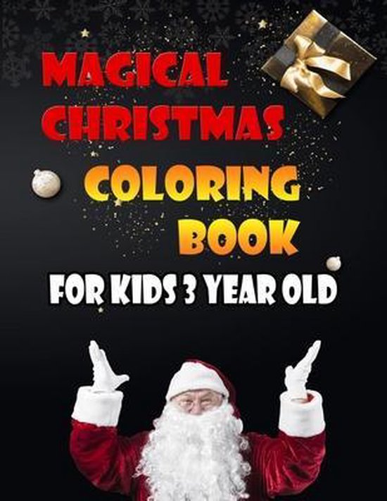 Magical Christmas Coloring Book For Kids 3 Year Old
