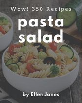 Wow! 350 Pasta Salad Recipes