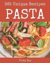 365 Unique Pasta Recipes