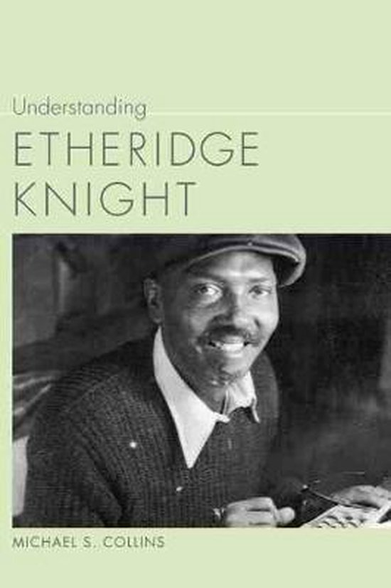 Understanding Etheridge Knight